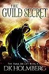 The Guild Secret (The Dark Ability, #6)