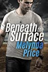 Beneath the Surface