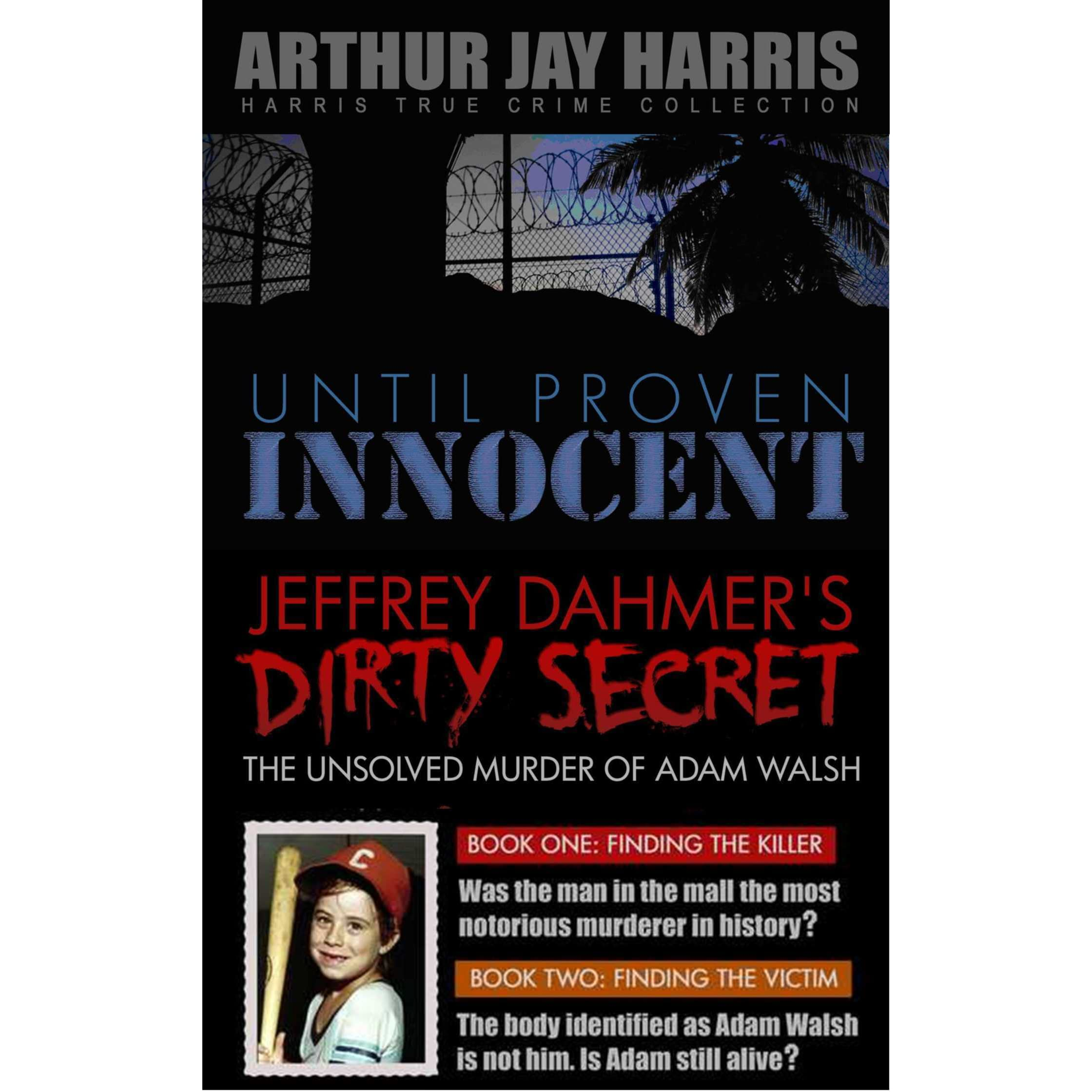 Box Set Until Proven Innocent And The Unsolved Murder Of
