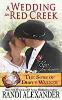 A Wedding in Red Creek: Rori and Jackson