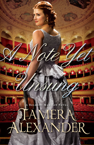 A Note Yet Unsung (Belmont Mansion, #3)
