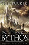 Escape from Bythos (Chronicles of the Black Gate #0.5)