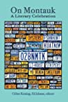 On Montauk: A Literary Celebration (Full Color Edition)