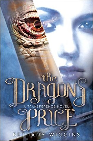 The Dragon's Price by Bethany Wiggins