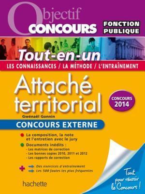 Objectif Concours - Tout En Un - Attache Territorial Concours Externe