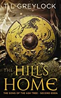 The Hills of Home (The Song of the Ash Tree Book 2)