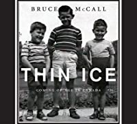 Thin Ice: Coming of Age in Canada