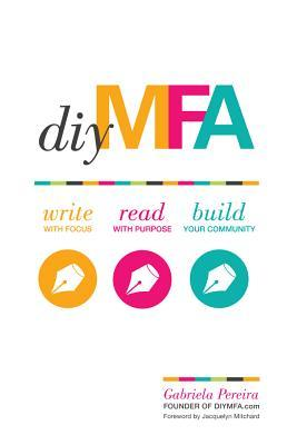 DIY MFA, Write with focus, Read