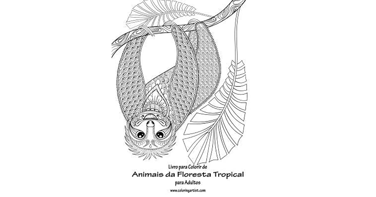 Livro Para Colorir De Animais Da Floresta Tropical Para Adultos 1