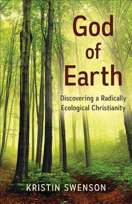 God of Earth by Kristin Swenson