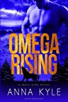 Omega Rising: A Wolf King Novel