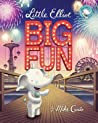 Little Elliot, Big Fun (Little Elliot, #3)