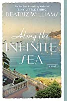 Along the Infinite Sea (Schuyler Sisters, #3)