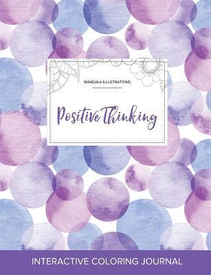 Adult Coloring Journal: Positive Thinking (Mandala Illustrations, Purple Bubbles)