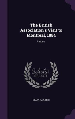 The British Association's Visit to Montreal, 1884 : Letters