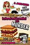 Buttered and Scrambled With Murder (A Josie Rizzo Cozy Mystery #4)