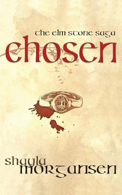 Chosen (The Elm Stone Saga, #1)