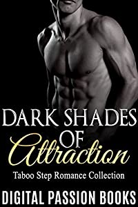 TABOO: Romance: Dark Shades of Attraction (New Adult Romance Collection) (New Adult Contemporary Romance Short Stories Book 1)