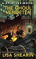 The Ghoul Vendetta (SPI Files, #4)