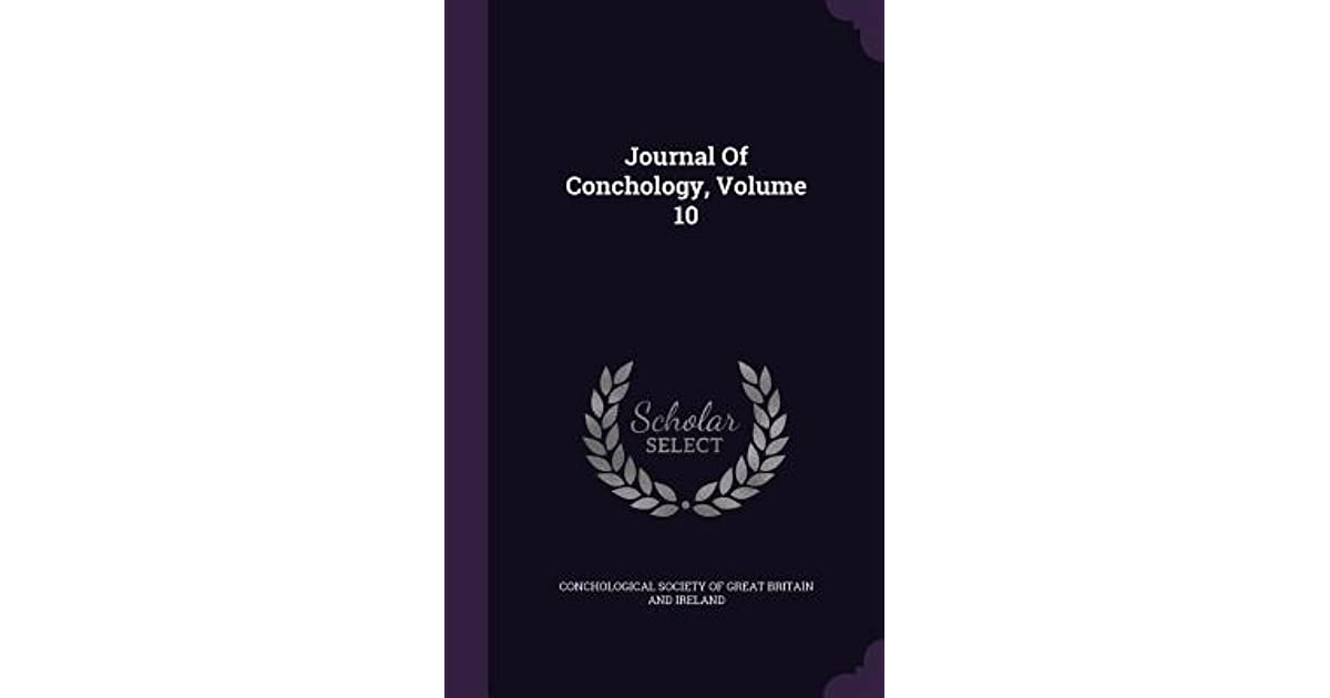 Journal Of Conchology Volume 10 By Conchological Society