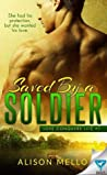 Saved by a Soldier (Love Conquers Life, #1)