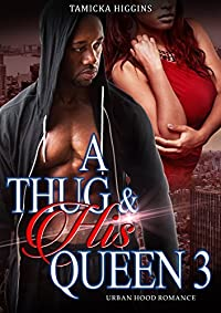 A Thug & His Queen 3: An Urban Hood Drama