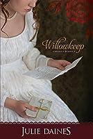 Willowkeep (Regency Romance)
