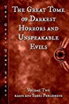 The Great Tome of Darkest Horrors and Unspeakable Evils (The Great Tome #2)