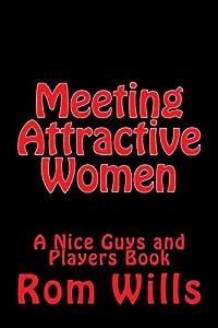 Meeting Attractive Women