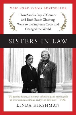 Sisters in Law by Linda R. Hirshman