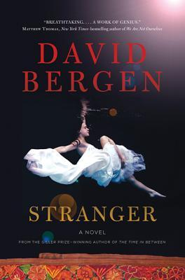 Book cover of Stranger by David Bergen
