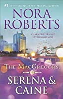 Serena & Caine (The MacGregors #1-2)