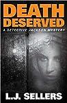 Death Deserved (Detective Jackson Mystery #11)