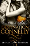 Destination Connelly (The Colloway Brothers, #4)