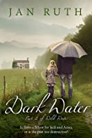 Dark Water (The Wild Water Series: #2)