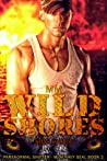Wild Shores (Navy SEAL #2)