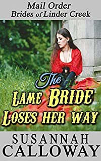 The Lame Bride Loses her Way