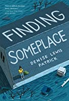 Finding Someplace