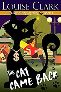 The Cat Came Back (9 Lives Cozy Mystery #1)