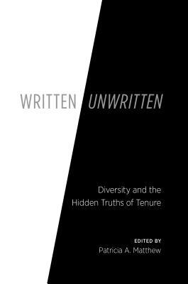 Written/Unwritten by Patricia A. Matthew