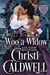 To Woo a Widow (The Heart of a Duke, #10)