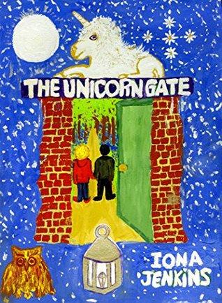 The Unicorn Gate (Legends of Lumenor Book 1)