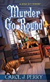 Murder Go Round (Witch City Mystery, #4)