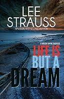 Life Is But a Dream: A Nursery Rhyme Suspense #2