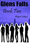 Glens Falls: Book Two (Glens Falls, #2)