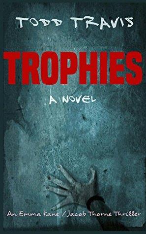 Trophies: A Novel