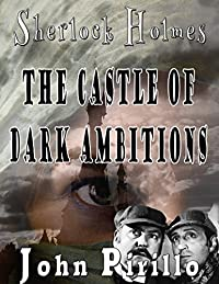 Sherlock Holmes The Castle of Dark Ambitions