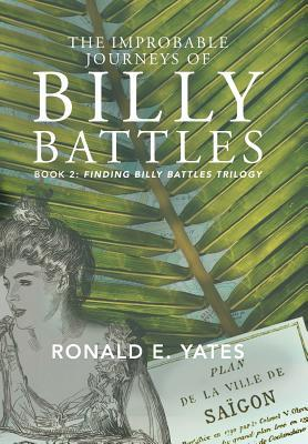 The Improbable Journeys of Billy Battles (Finding Billy Battles #2)