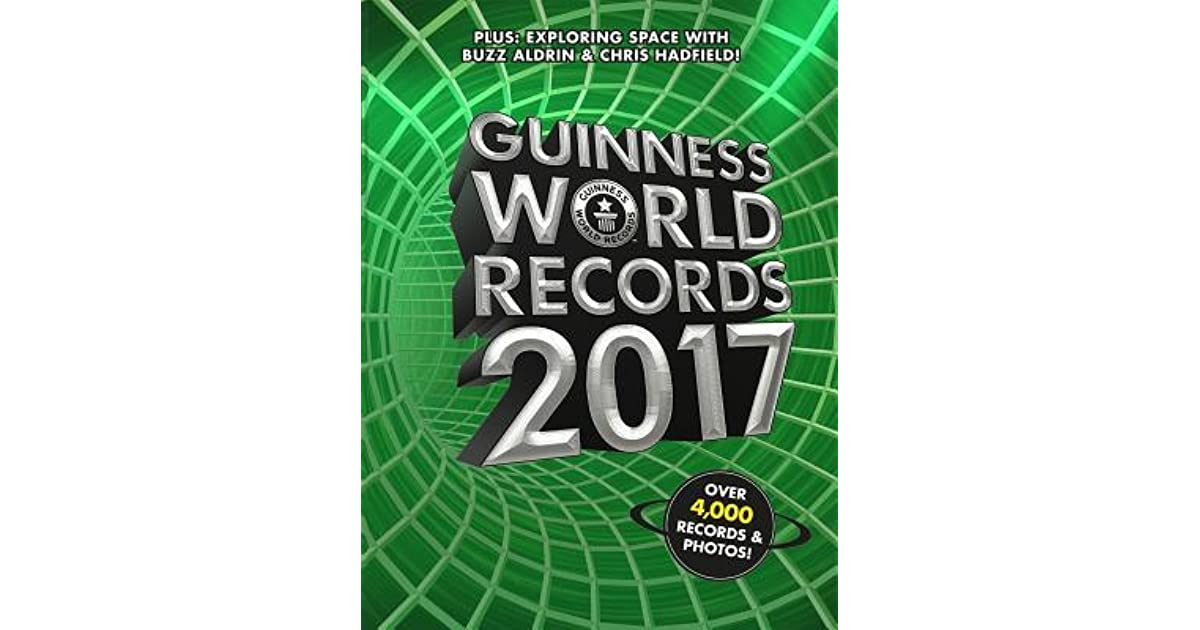 Guinness world records 2017 by guinness world records ccuart Gallery