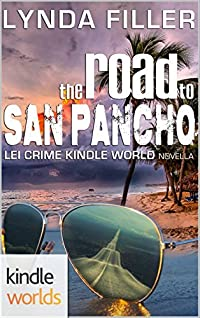 The Road to San Pancho